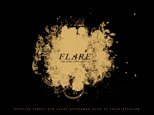 2.26[Fri] FLARE ~FASHION×MUSIC~ 2nd. ADULT LUXURY PARTY